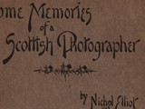 Cover: Some Memories of a Scottish Photographer
