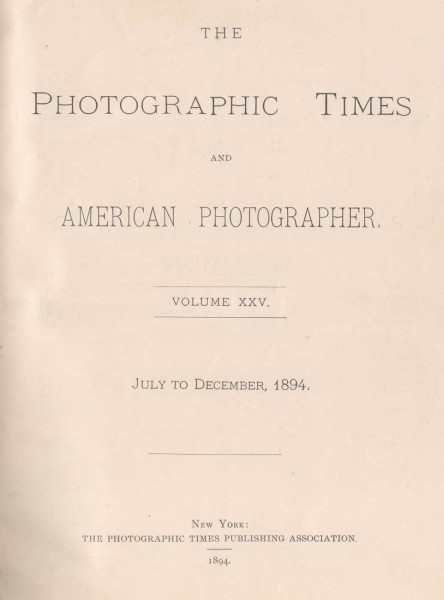 Title Page: The Photographic Times: 1894: July-December
